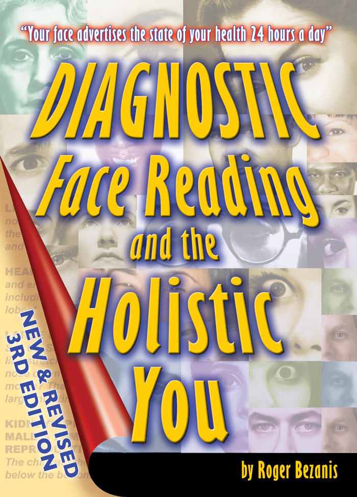 Diagnostic Face Reading and the Holistic You